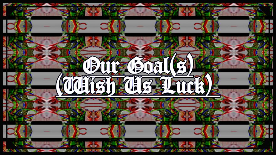 Our Goals Section
